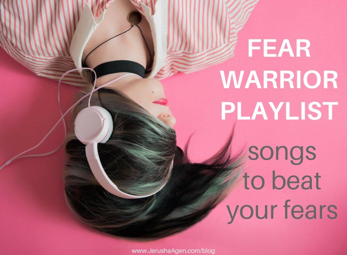 Fear-Warrior-Playlist-blog-title-graphic (1280x942)