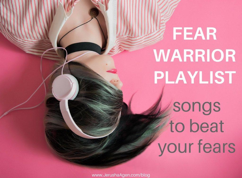 Fear-Warrior-Playlist-blog-title-graphic (1024x754)