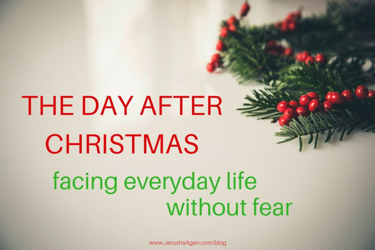 Day After Christmas.The Day After Christmas Facing Everyday Life Without Fear